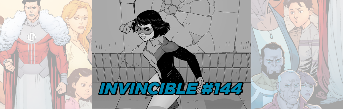 INVINCIBLE #144 Discussion Post - Skybound Entertainment